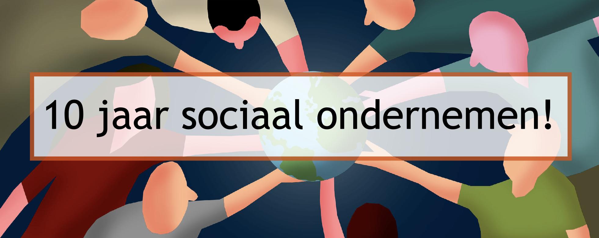 10 jaar sociaal ondenemen.png